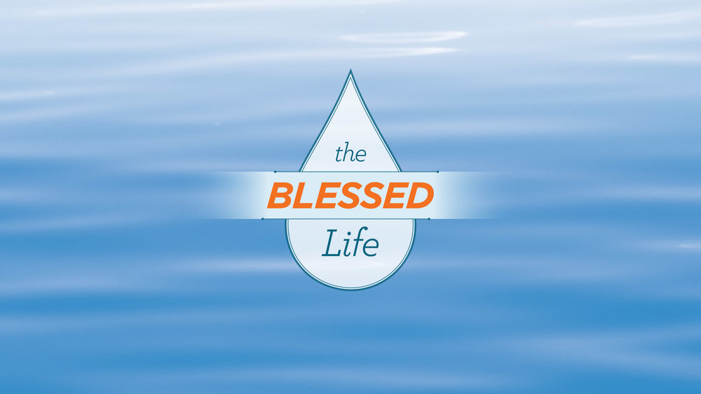 The Blessed Life - Fall 2017
