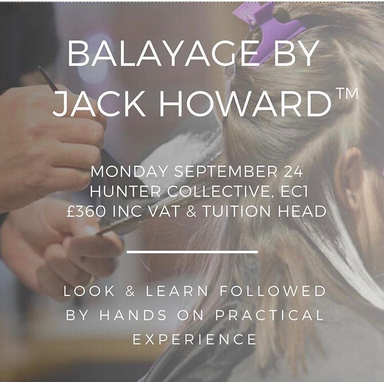 Balayage byJack HowardMonday 24th September - Widely recognised as one of the most accomplished authorities on Balayage, Jack's philosophy is to offer the client beautiful hair that doesn't compromise on condition. Jack shows salons how to actually increase their colour revenue and customer loyalty through giving the client a quicker service and lower maintenance repeat visits.