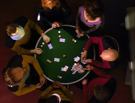 """""""Five card stud, nothing wild...and the sky's the limit.""""  – Captain Jean-Luc Picard"""