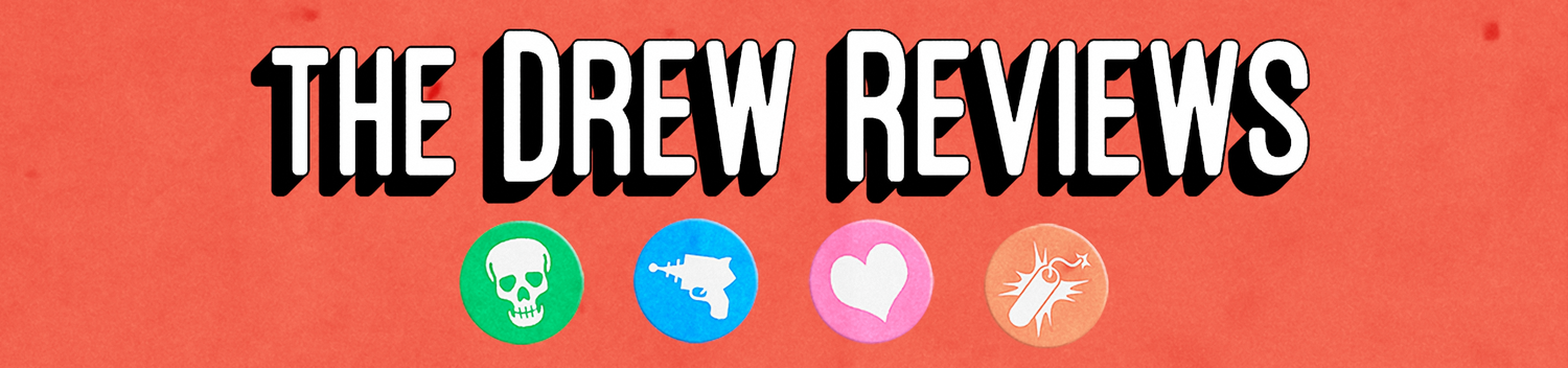 The Drew Reviews