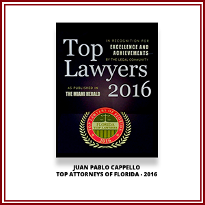 Juan Pablo Cappello was recognized as one of the  Top Lawyers for year 2016 , by the Miami Herald.
