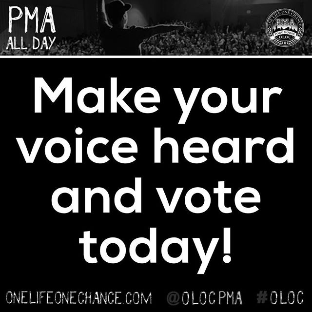 #vote #oloc #onelifeonechance