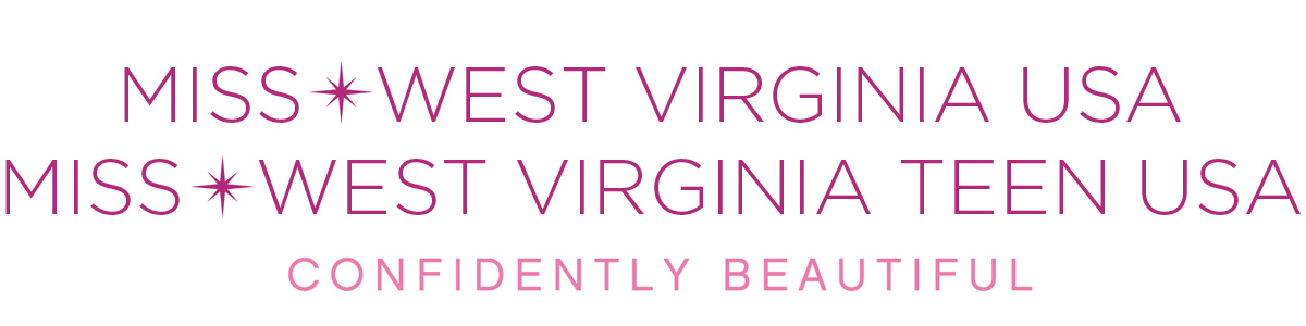 Miss West Virginia USA® & Miss West Virginia Teen USA®