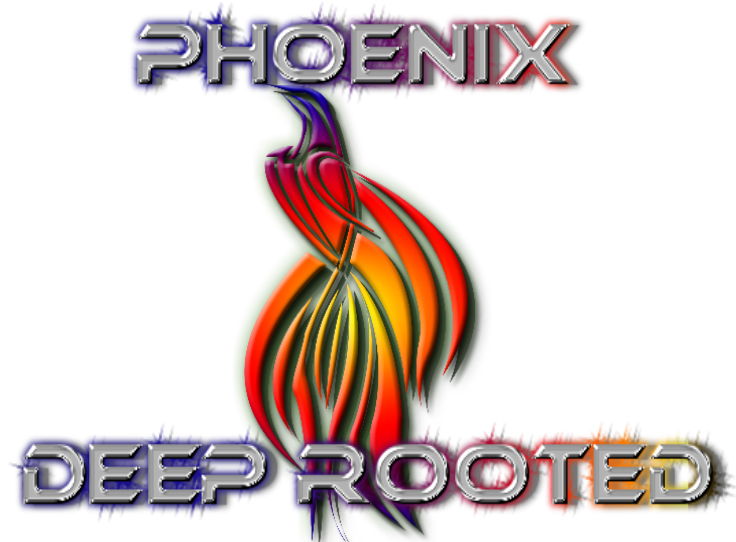 Phoenix Deep Rooted
