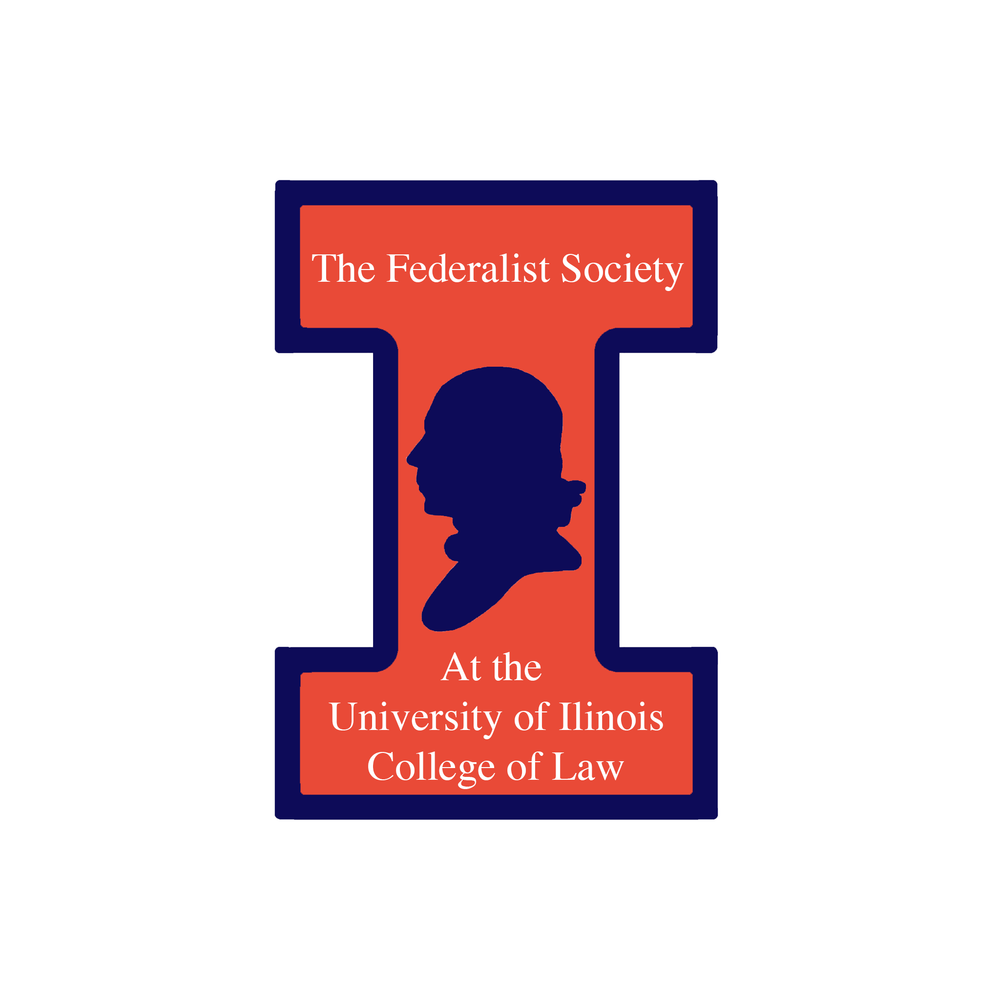 The Federalist Society at the University of Illinois College of Law.png