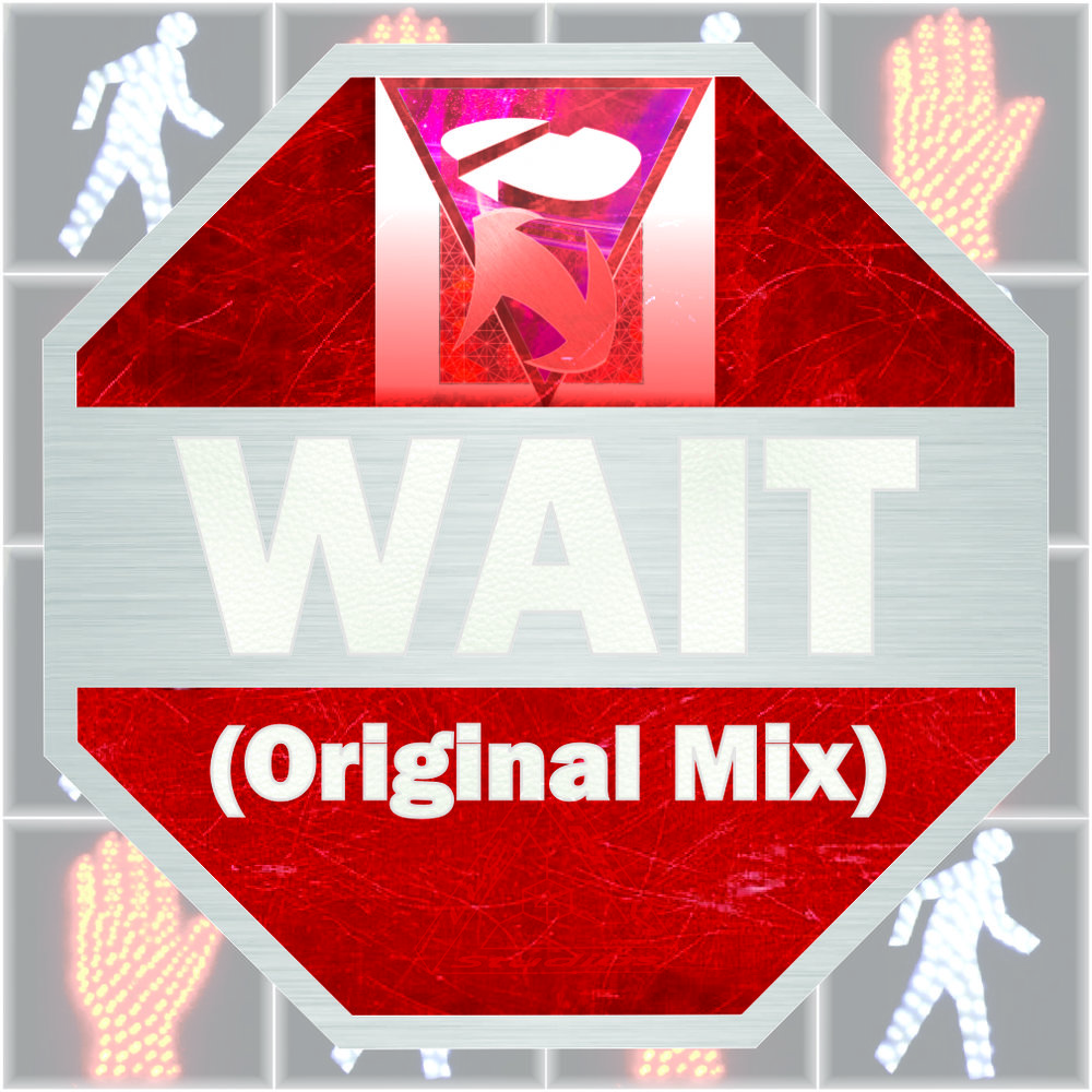 Wait (Original Mix)