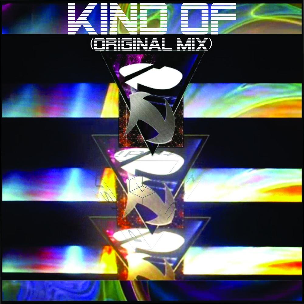 Kind of (original mix)