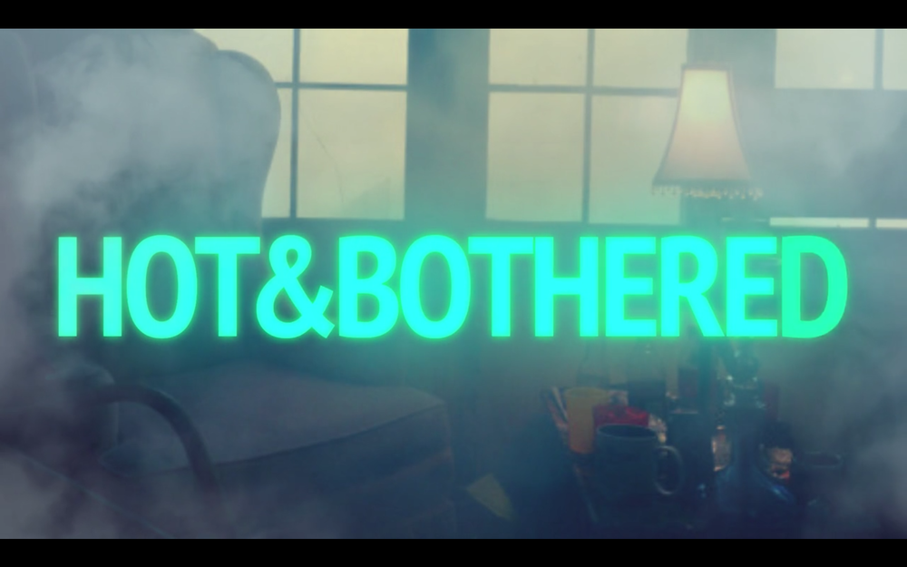 Hot & Bothered: A Comedic Web Series Written, Directed, and Starring Leah Byrd