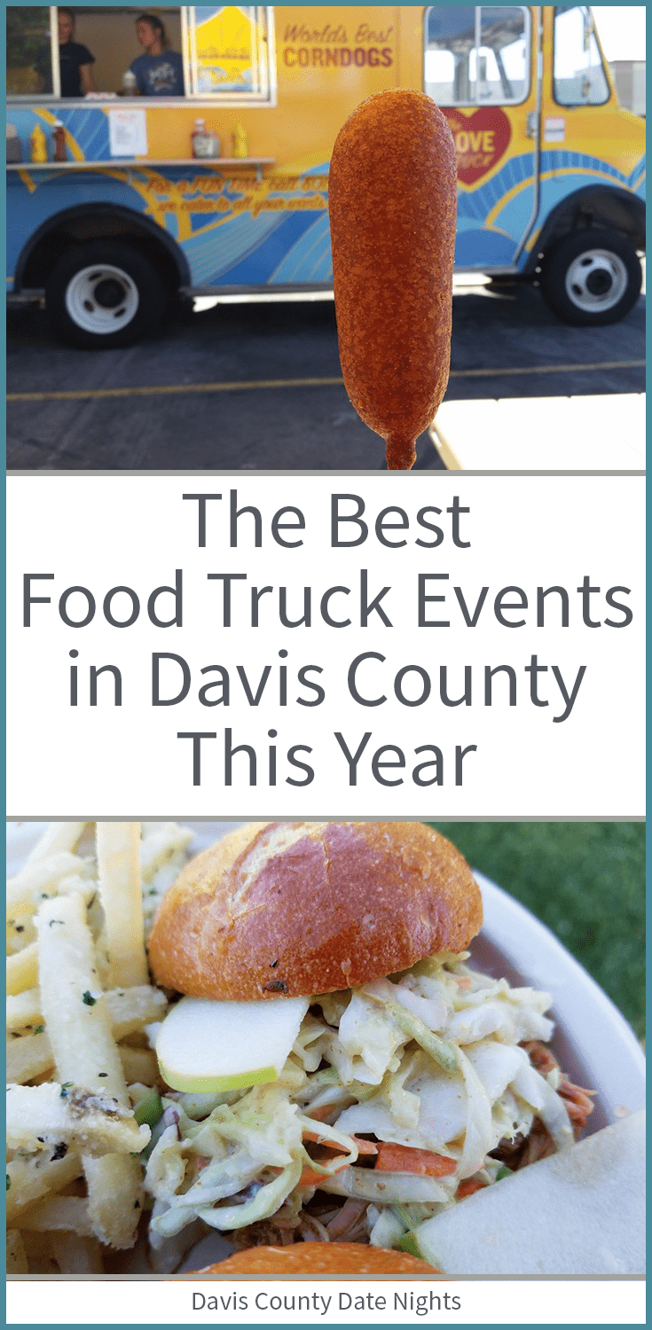 Food truck roundups and events in Davis County this year.