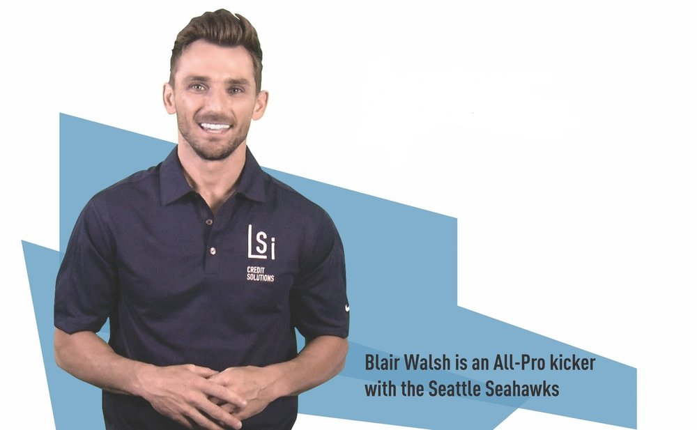 LSI Credit Solutions Endorsed By Blair Walsh NFL Seattle Seahawks