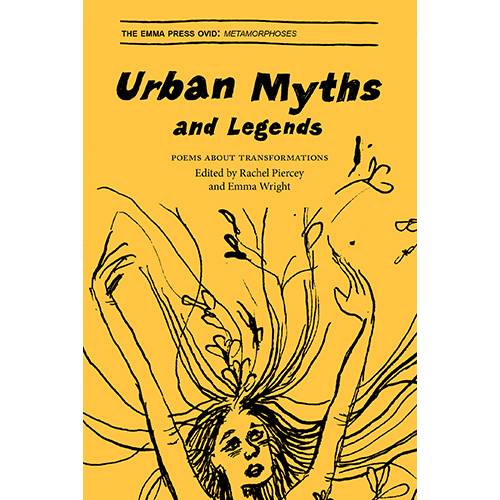 Urban Myths and Legends: Poems About Transformations