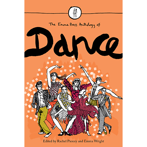 The Emma Press Anthology of Dance