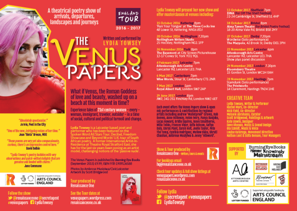The Venus Papers Tour, 2016 & 2017 - As part of the team at Renaissance One, Dzifa helped produce Lydia Towsey's one-person show which toured England in 2016 - 2017.