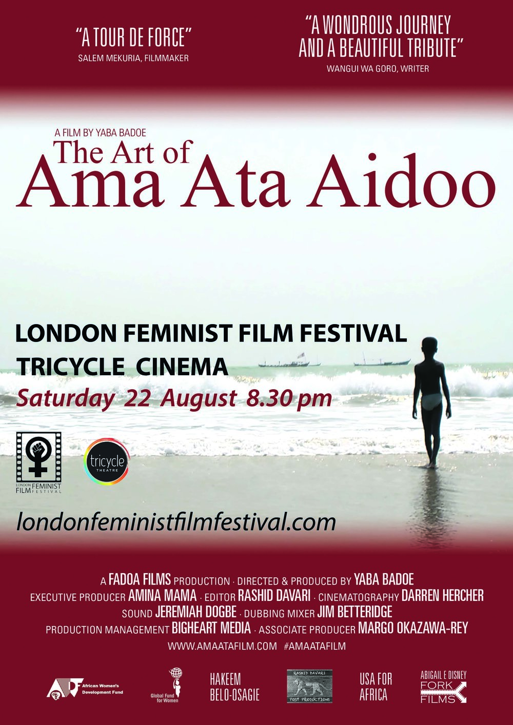 The Art of Ama Ata Aidoo, London Feminist Film Festival, Tricycle Theatre, 2015 - Screening and panel discussion chaired by Dzifa of Yaba Badoe's film charting the life and creative journey of one of Africa's foremost dramatists and storytellers.