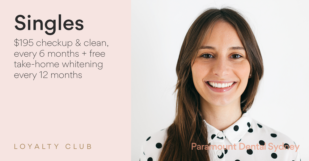 © Paramount Dental Sydney Loyalty Club for Singles.png