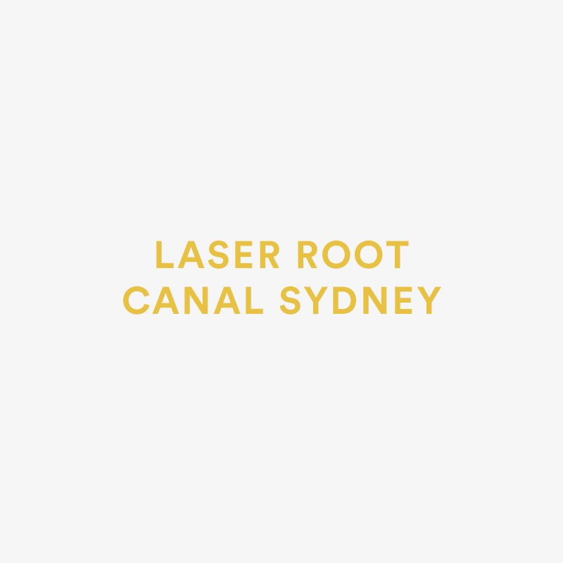 Laser Root Canal Sydney