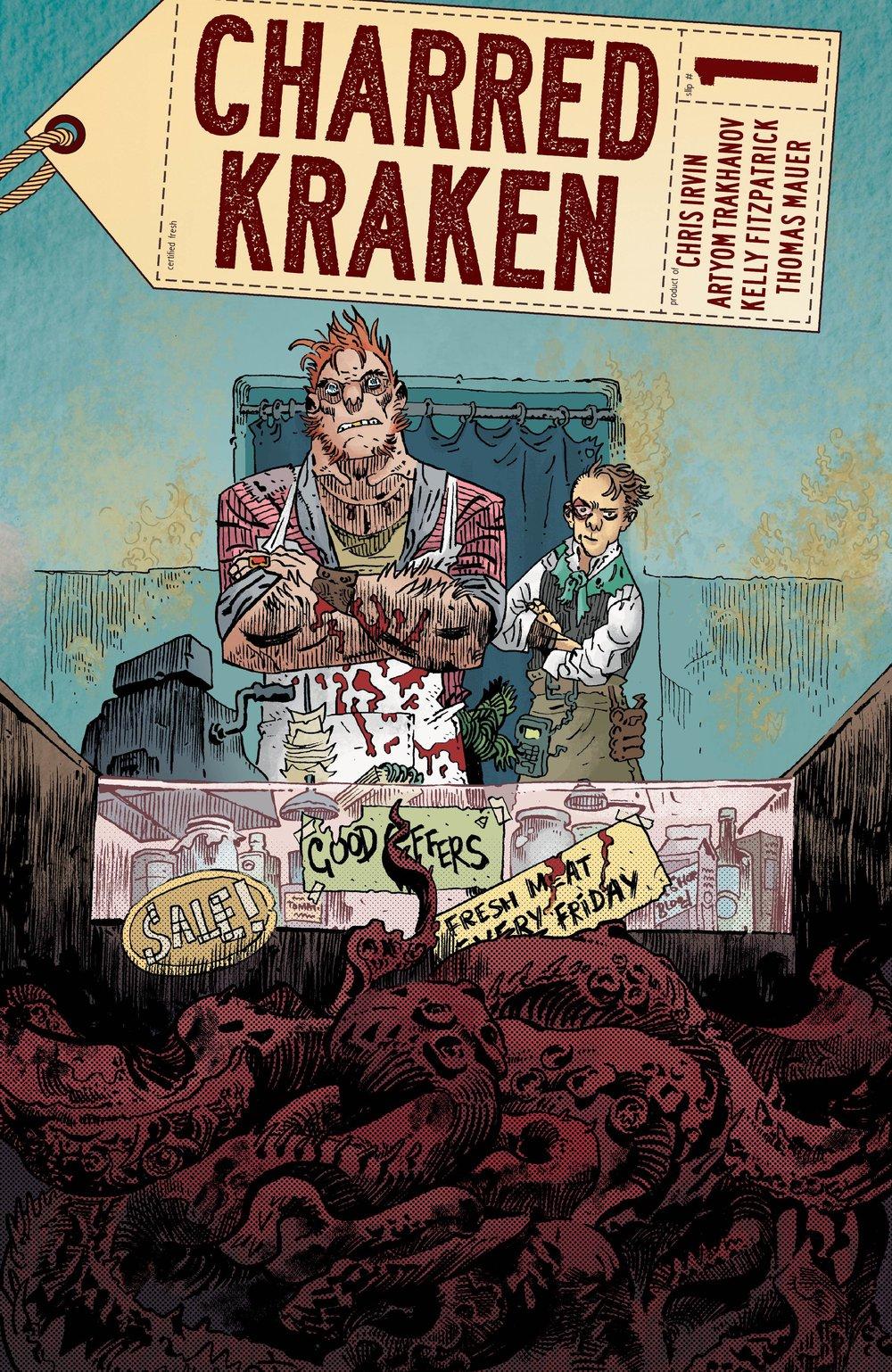 """CHARRED KRAKEN #1 (One shot based on my short story, """"Charred Kraken with Plum Butter."""""""