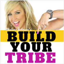 Build Your Tribe - Chalene Johnson