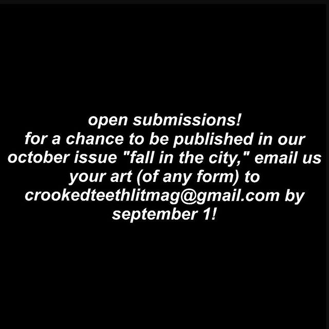 we're looking for artists of all mediums (from anywhere in the world 🌏🌍🌎) to submit their work to us for a chance to be published (both in print and digitally) in our october issue. email us your art by september 1 to crookedteethlitmag@gmail.com. for more information, check out crookedteethlitmag.com and/or DM us (we check all messages)! 💛💫🐝✨