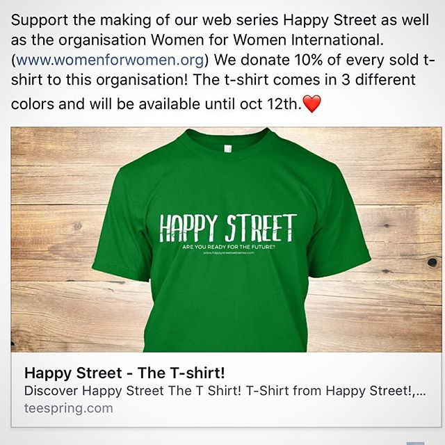 Support the making of our web series Happy Street as well as the organisation Women for Women International. (www.womenforwomen.org) We donate 10% of every sold t-shirt to this organisation! The t-shirt comes in 3 different colors and will be available until oct 12th. Link in bio.❤️ #happystreet #supportthecause #tshirt #happystreetwebseries #film #filmmaking #filmmakers #storytellers #support #womenforwomen #womenforwomeninternational #lund #sweden #theworld #❤️