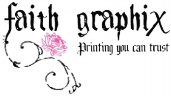 faith graphix printing you can trust