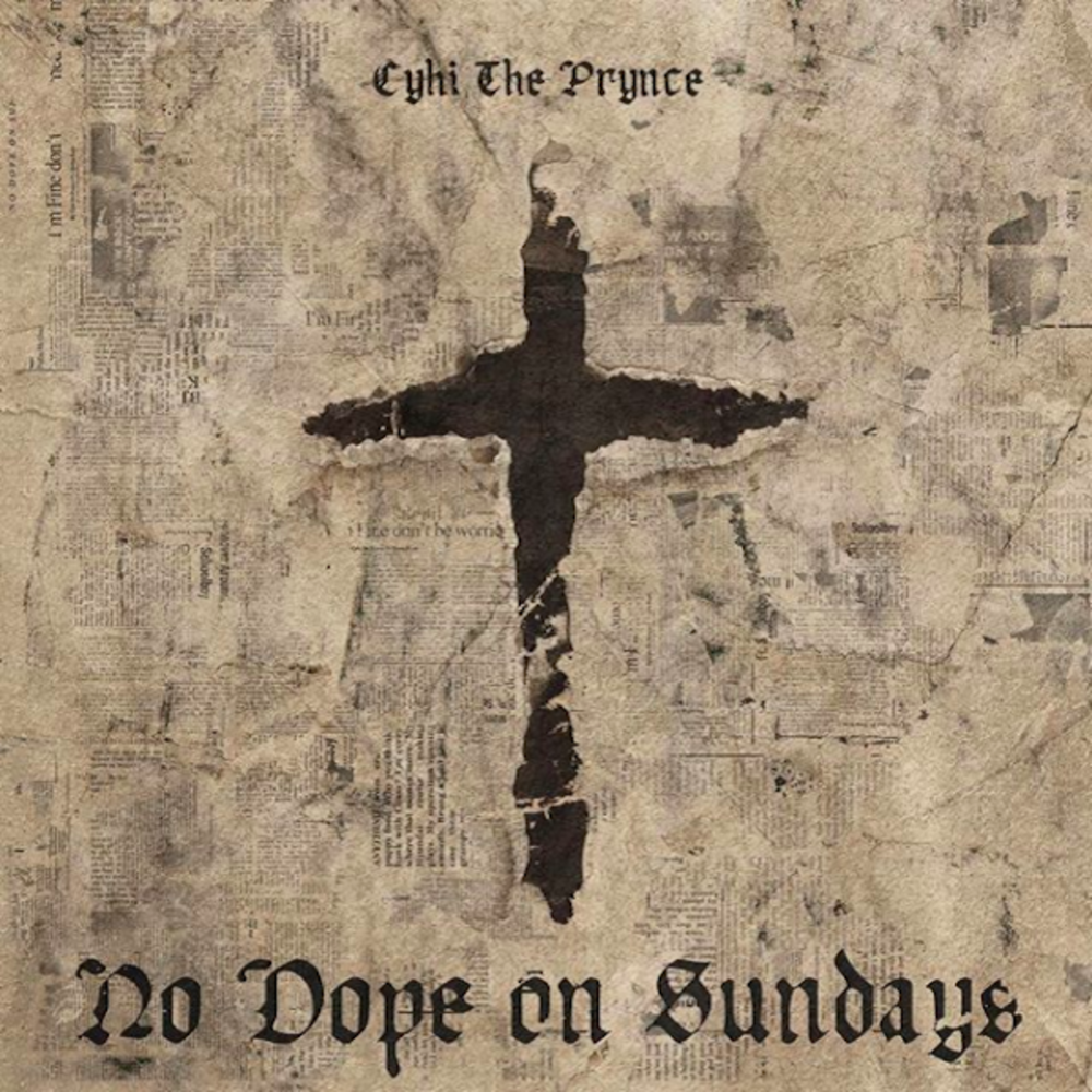 cyhi-the-prynce-no-dope-on-sundays.png