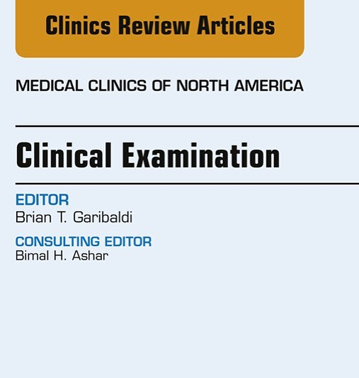 The May 2018 issue of Medical Clinics of North America is dedicated to the Clinical Exam. 14 new articles. BedsideMedicine.org