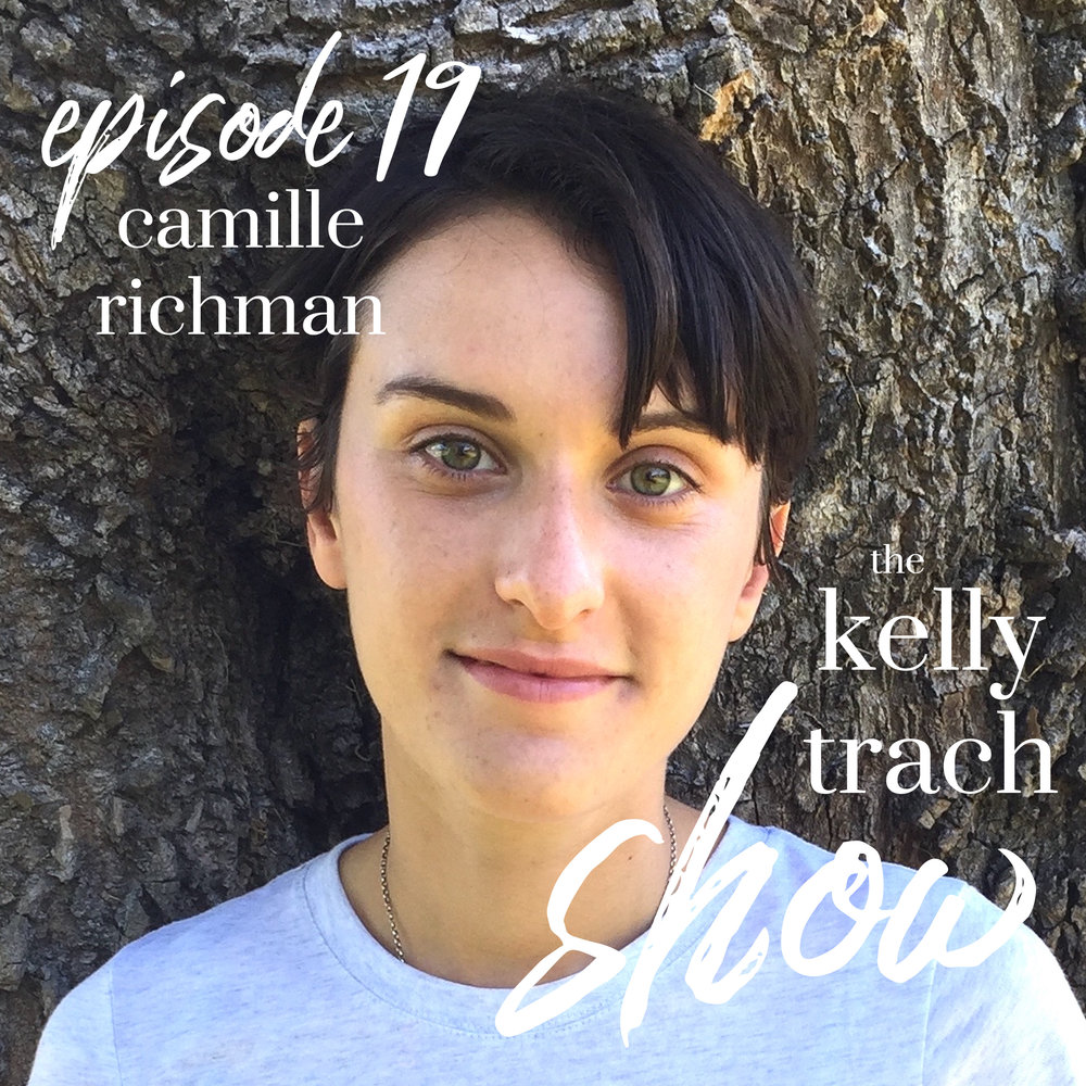 19 - Camille Richman - The Kelly Trach Show.jpg
