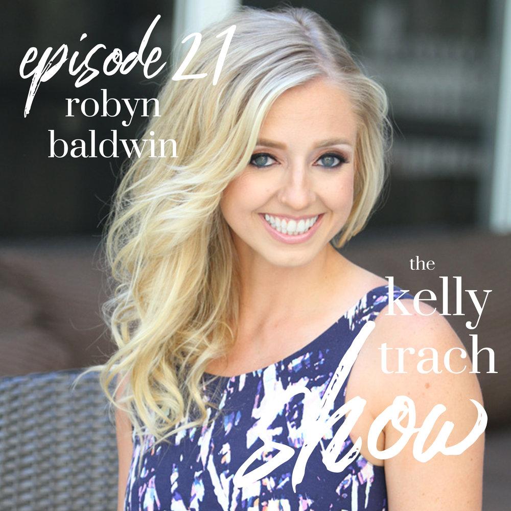 21 - Robyn Baldwin - The Kelly Trach Show.jpg