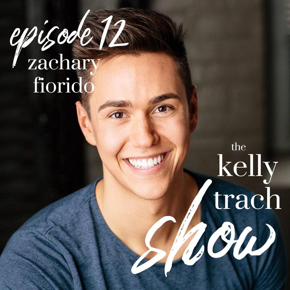 12 - Zachary Fiorido - The Kelly Trach Show.jpg
