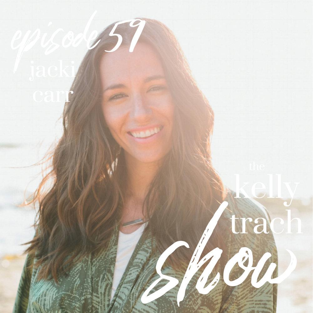 59 - Jacki Carr - The Kelly Trach Show.jpg