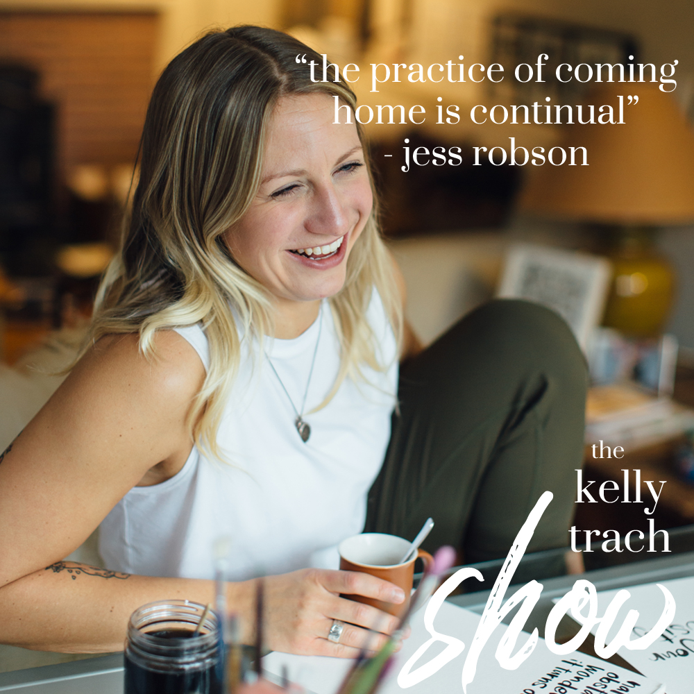 61 - Jess Robson Quote - The Kelly Trach Show Podcast.jpg