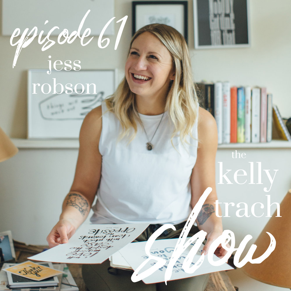 61 - Jess Robson - The Kelly Trach Show.jpg