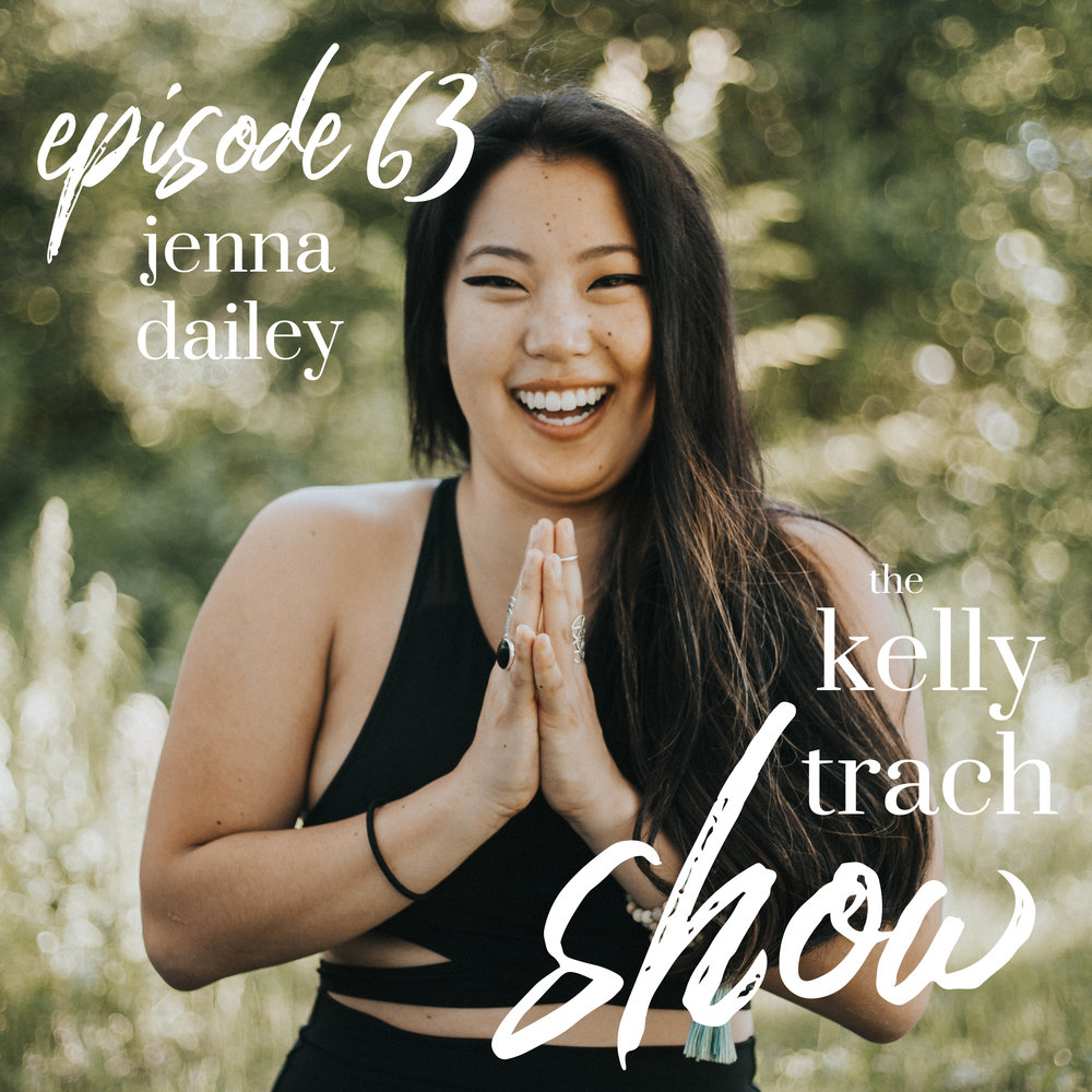 63 - Jenna Dailey - The Kelly Trach Show Podcast.jpg