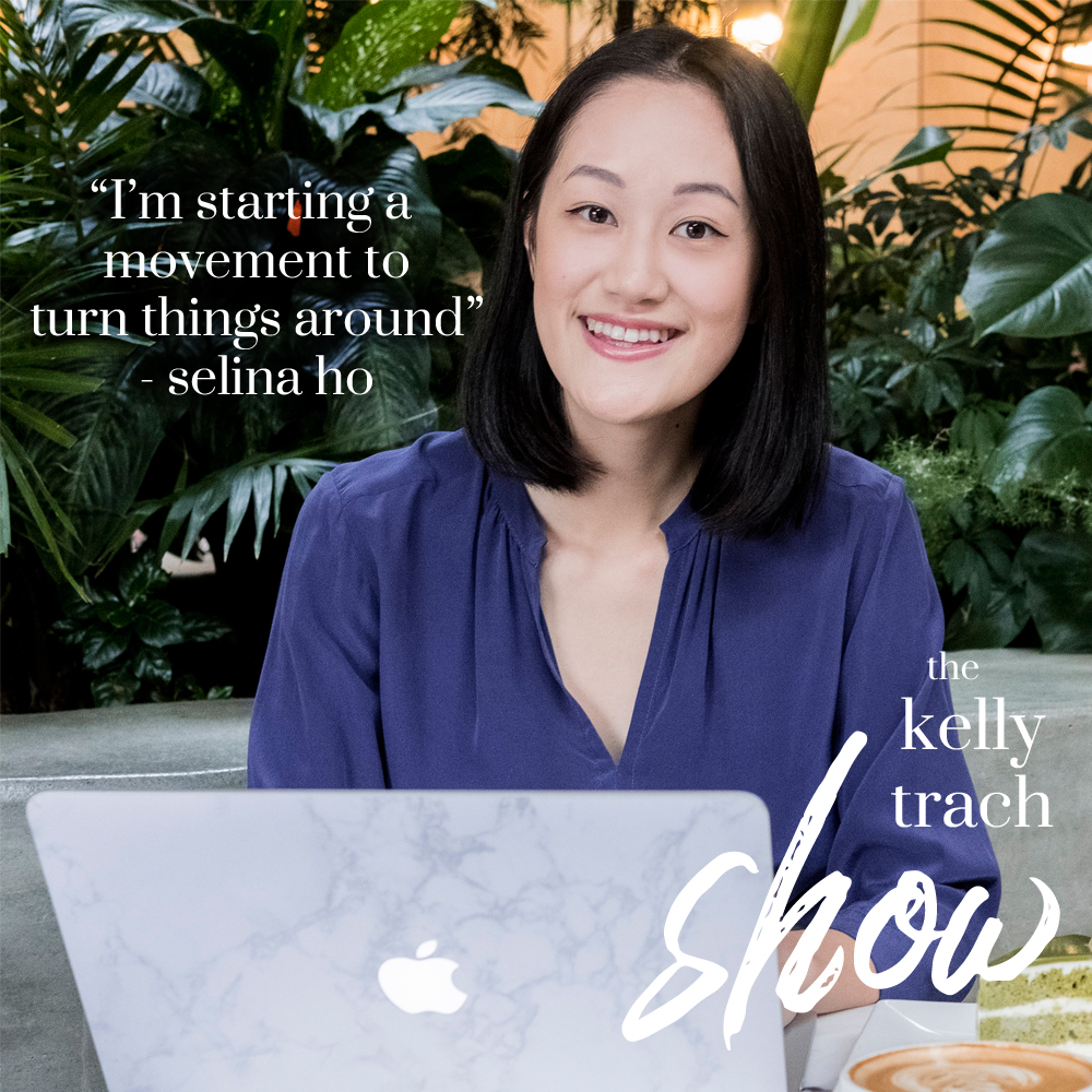 83 - KT Q&A with Selina Ho - The Kelly Trach Show Podcast.jpg