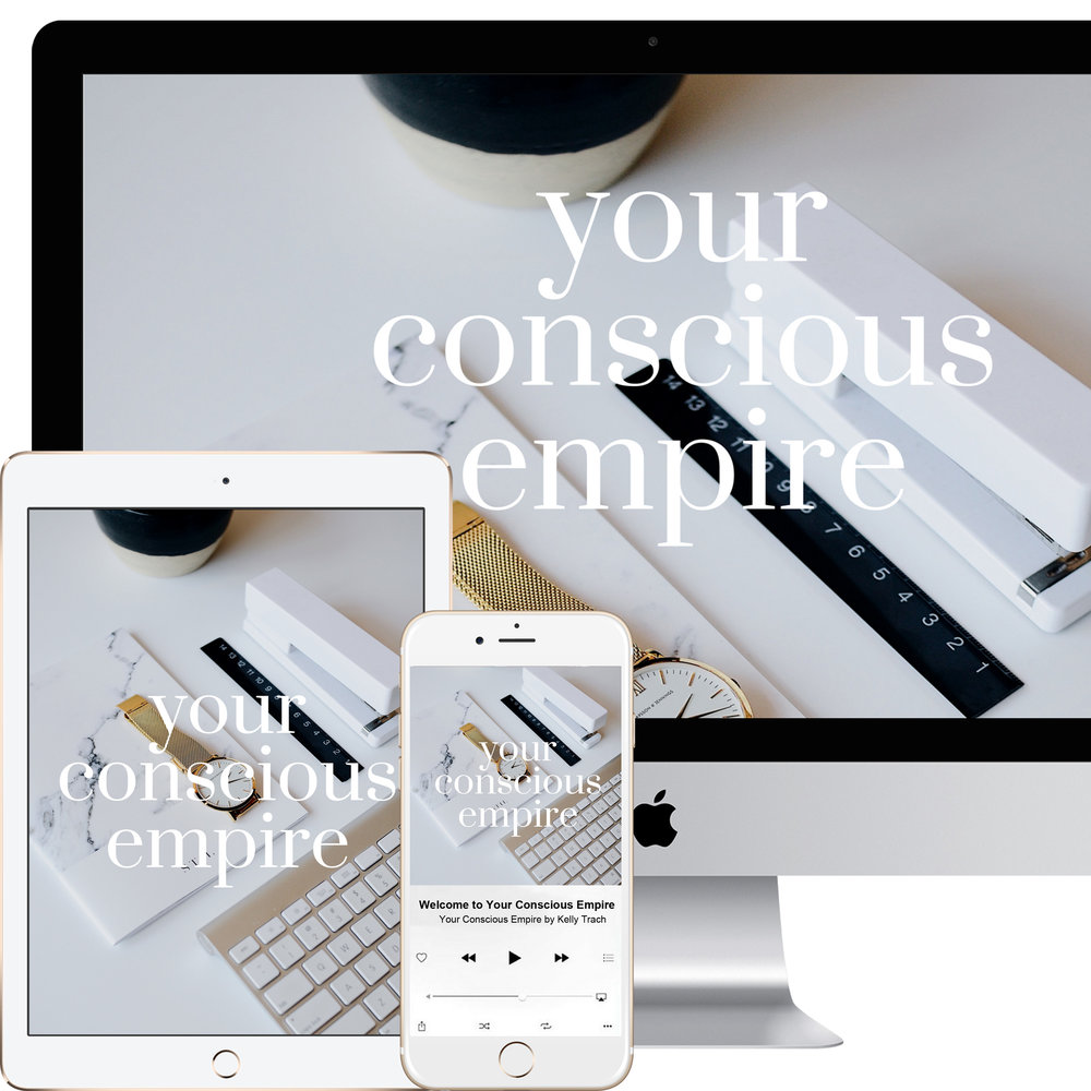 Your+Conscious+Empire+-+by+Kelly+Trach.jpg