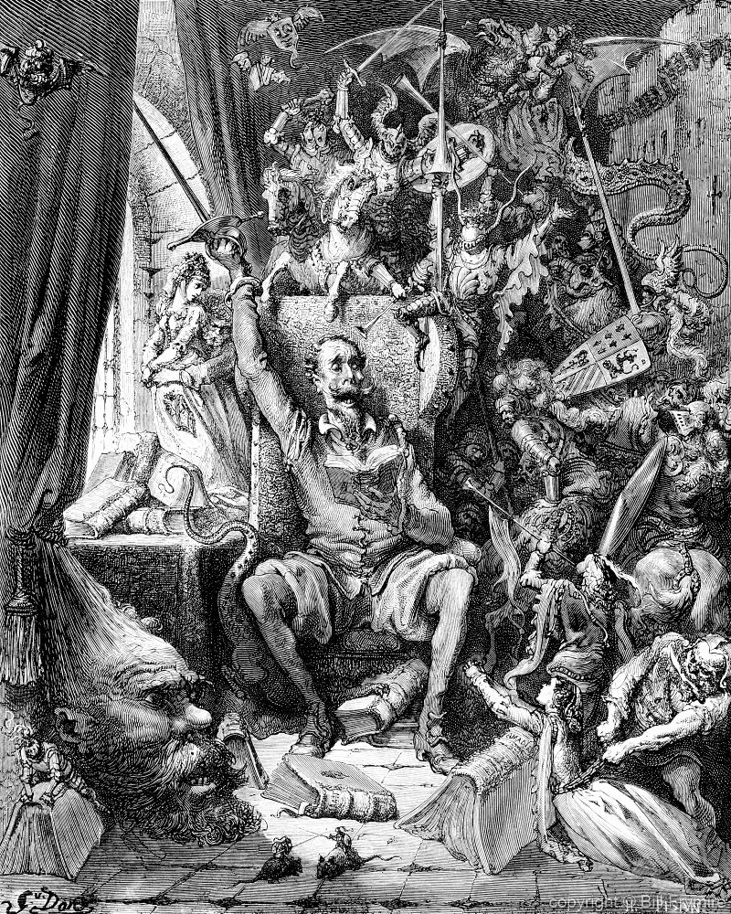 """A world of disorderly notions, picked out of his books, crowded into his imagination""   Don Quixote by Miguel de Cervantes illustrated by Gustave Doré. Plate 1."