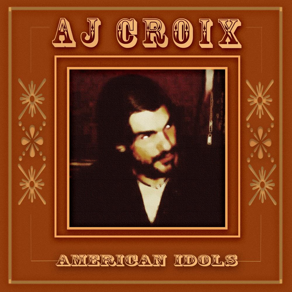 AJ-CROIX-American-Idols-cover-art.jpg