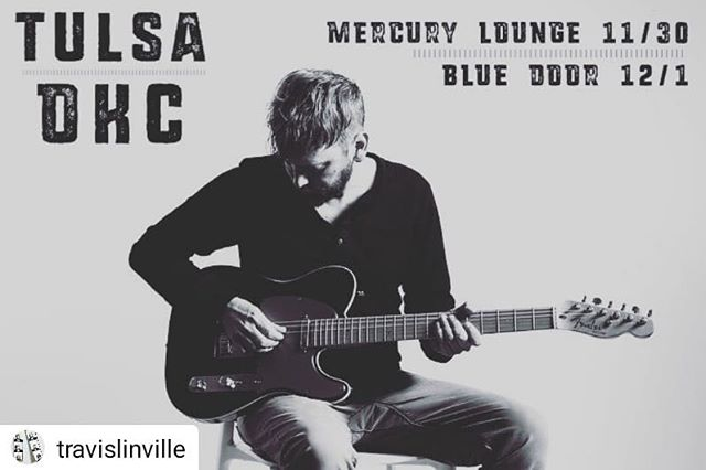 #Repost @travislinville • • • • • #Oklahoma shows around the corner!! @mercuryloungetulsa and @bluedoorokc - Got a whole bunch of songs to play and @foderick and @atbeezy holding down the grooves w me.  Make plans to join us in #tulsa and #okc