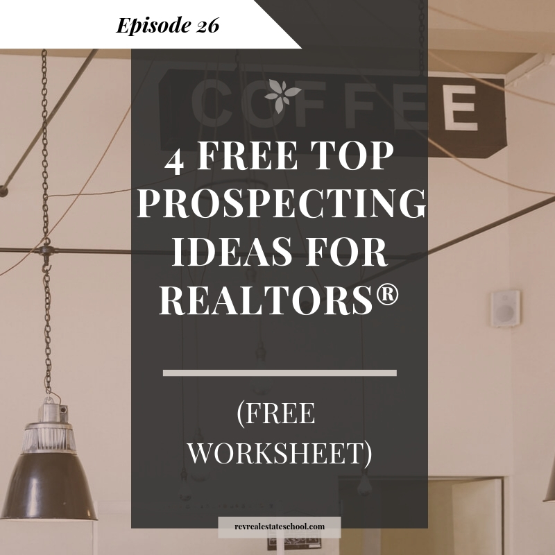 Prospecting for New Realtors