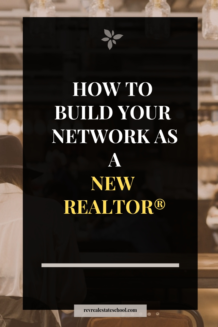 How To Build Your Network as a New REALTOR®