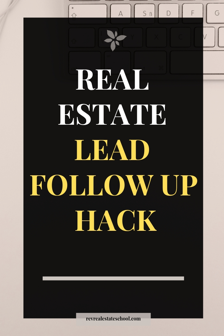 Follow Up with Real Estate Lead
