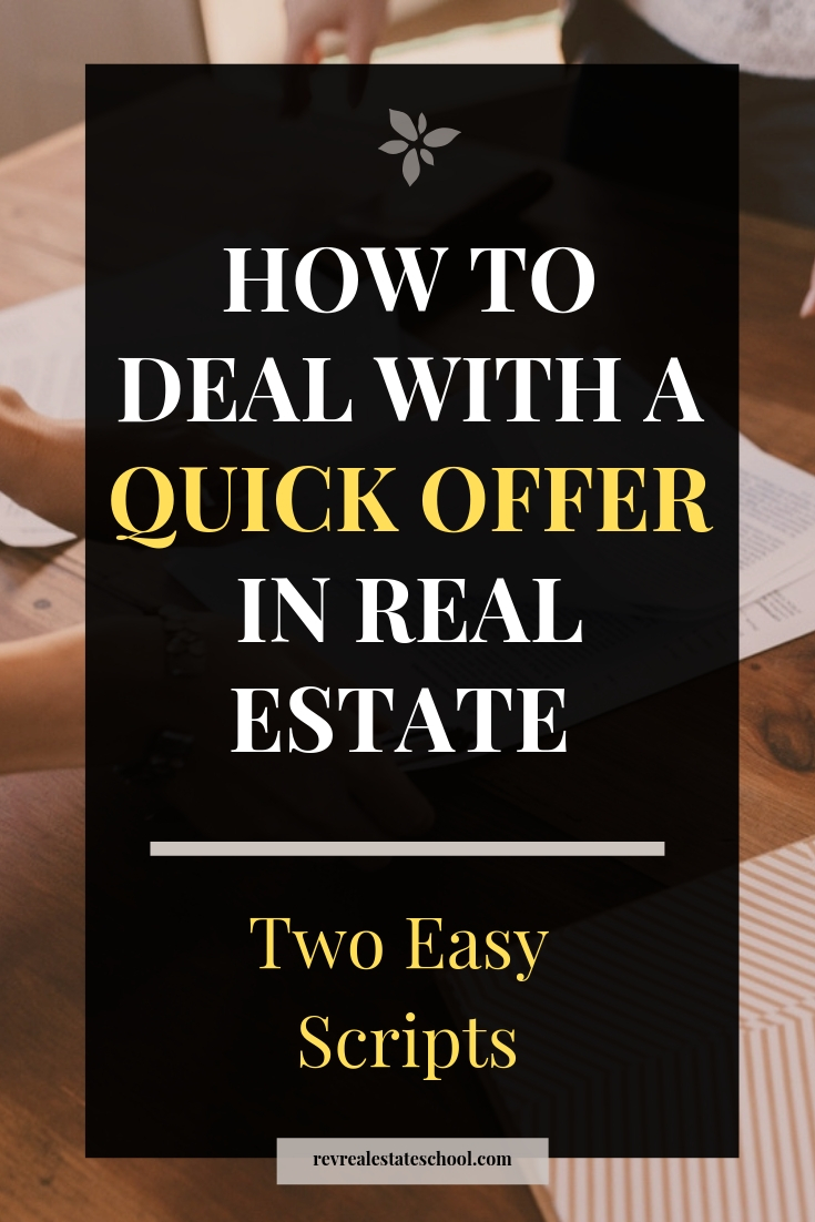 How To Deal With A Quick Offer in Real Estate