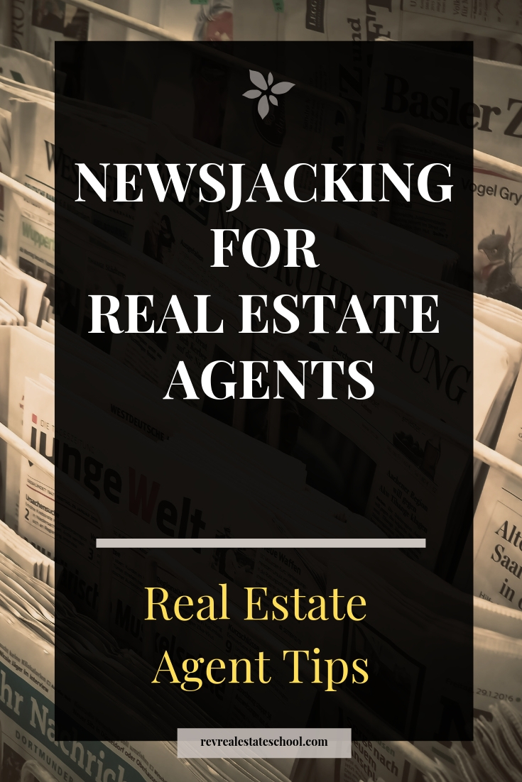 Newsjacking for Real Estate Agents