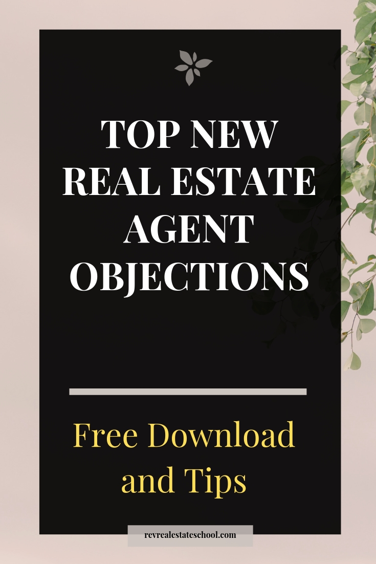 New Real Estate Agent Objections