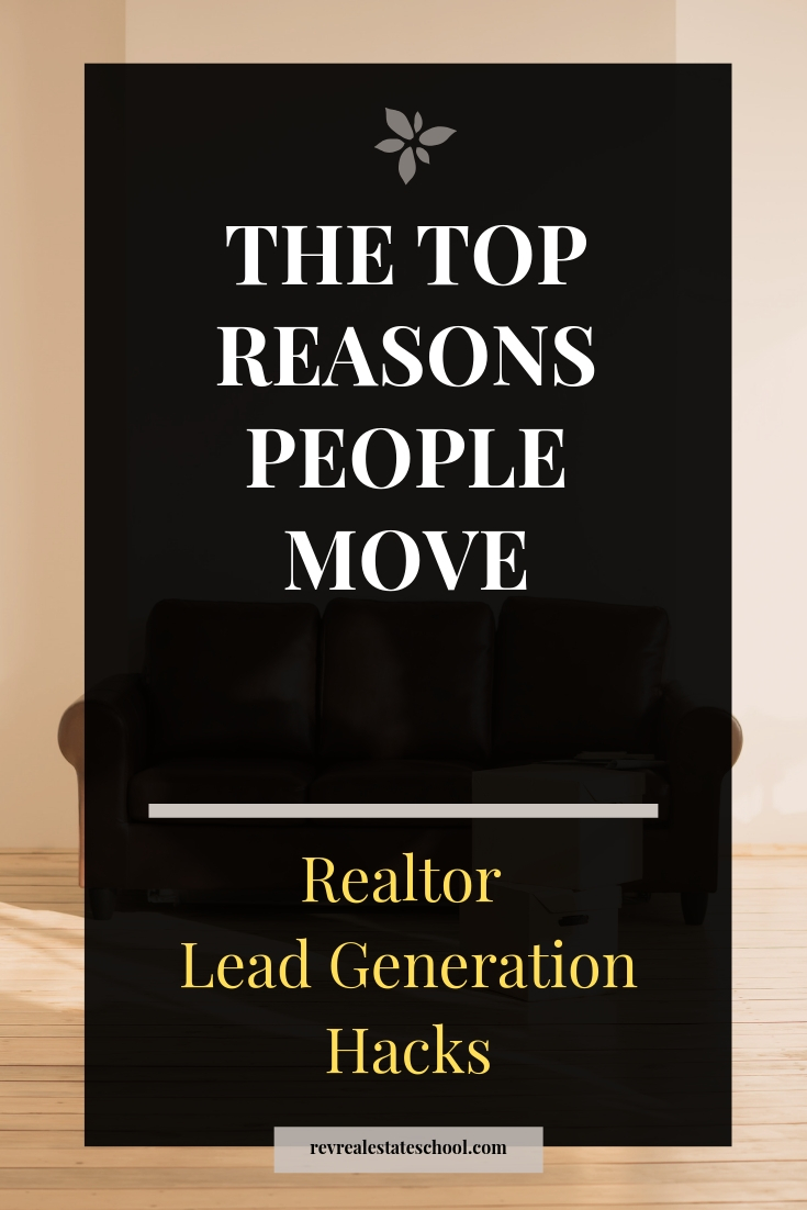 The Reasons People Move. Tips and Training for New Real Estate Agents