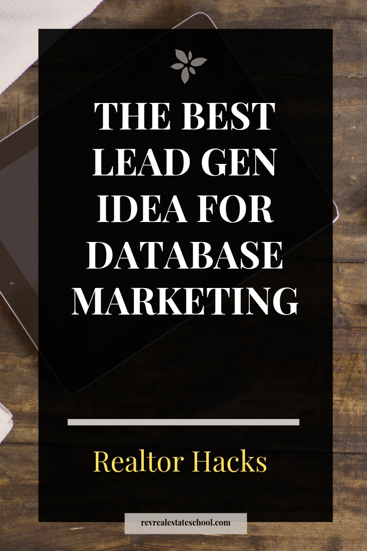 The Best Free Lead Gen Idea for Database Marketing in Real Estate