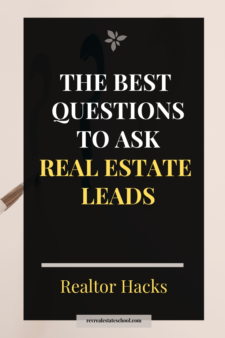 The Best Questions to Ask Real Estate Leads