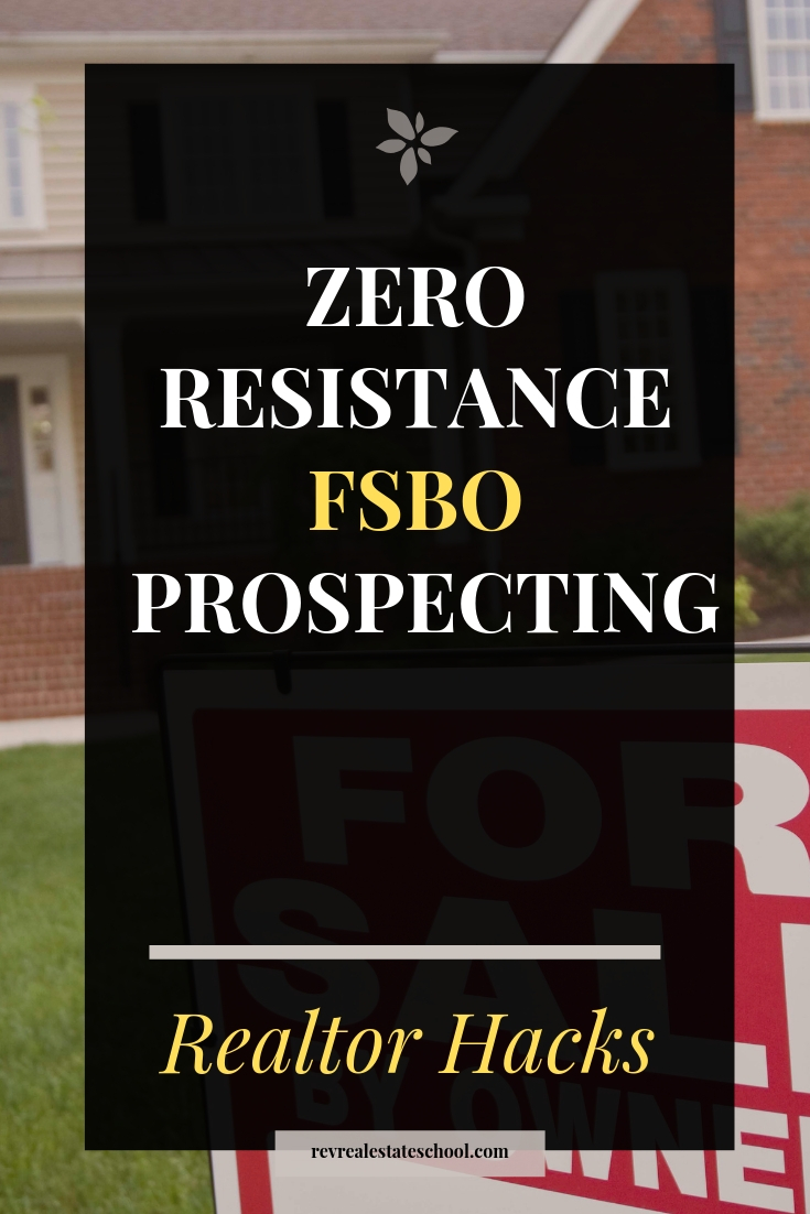 Zero Resistance FSBO Prospecting Scripts and Plan