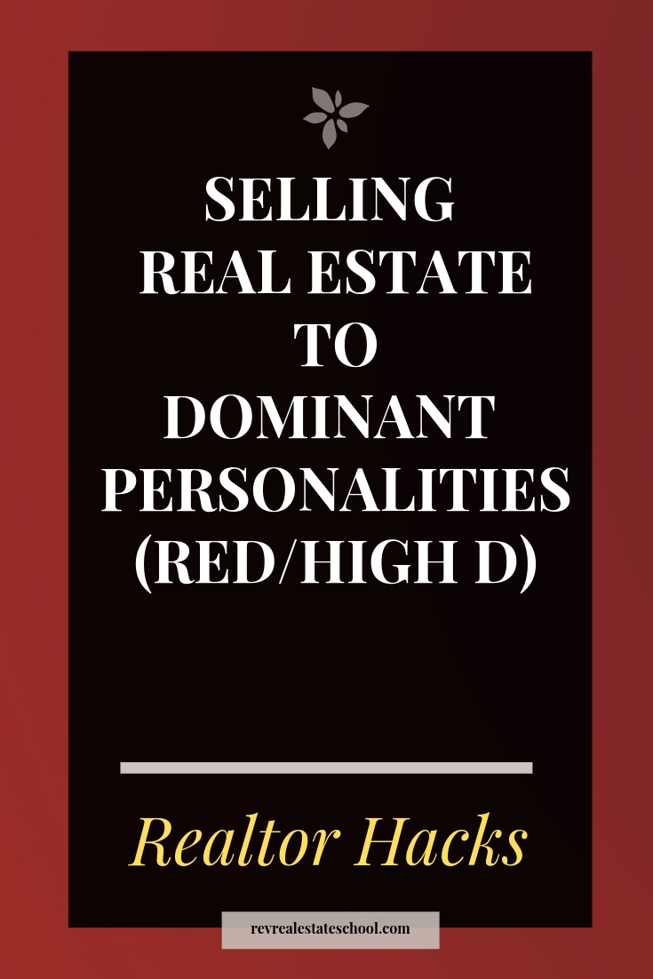 Selling Real Estate to Dominant Personalities